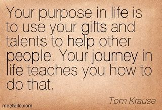 Quotation-Tom-Krause-gifts-life-journey-help-people-Meetville-Quotes-27486